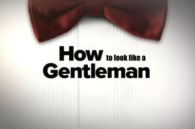 how-to-look-like-a-gentleman-3-simple-tips